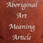 Aboriginal art Meaning