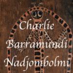 Charlie Barramundi nadjombolmi