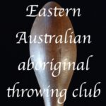 eastern australian aboriginal throwing club